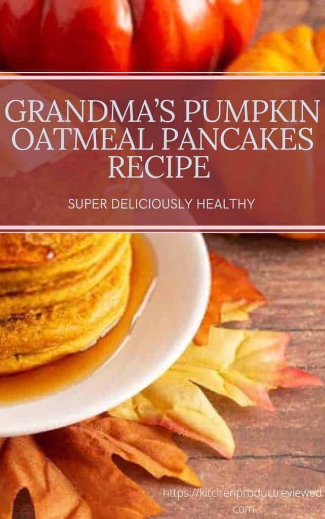 Healthy Pumpkin Oatmeal Pancakes Recipe